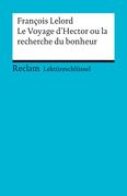 Lektüreschlüssel. François Lelord: Le Voyage d'Hector ou la recherche du bonheur