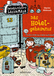 Detektivbüro LasseMaja - Das Hotelgeheimnis (Bd. 19)