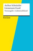 Textausgabe + Lektüreschlüssel. Arthur Schnitzler: Lieutenant Gustl, alternative Schreibweise Leutnant Gustl