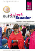 Reise Know-How KulturSchock Ecuador