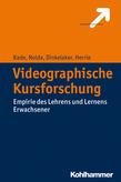 Videographische Kursforschung