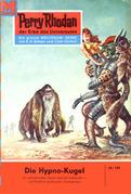 Perry Rhodan 186: Die Hypno-Kugel
