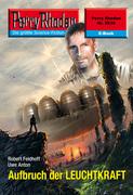 Perry Rhodan 2538: Aufbruch der LEUCHTKRAFT (Heftroman)