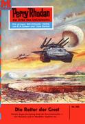 Perry Rhodan 202: Die Retter der CREST (Heftroman)