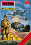 Perry Rhodan 1456: Fremde in der Nacht (Heftroman)