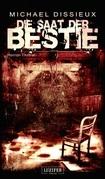 Die Saat der Bestie - Thriller