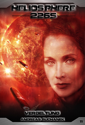 Heliosphere 2265: Band 11 - Vergeltung (Science Fiction)