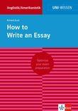 Uni-Wissen How to Write an Essay