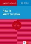 Uni-Wissen How to Write an Essay