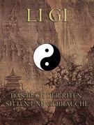 Li Gi - Das Buch der Riten, Sitten und Gebräuche