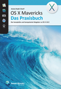 OS X Mavericks - Das Praxisbuch