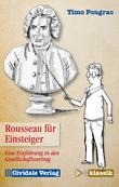 Rousseau für Einsteiger