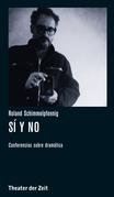Roland Schimmelpfennig - Sí y no