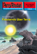 Perry Rhodan 2470: Finsternis über Terra