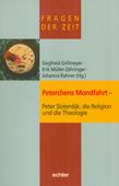 Peterchens Mondfahrt - Peter Sloterdijk, die Religion und die Theologie