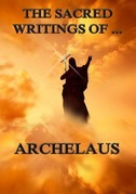 The Sacred Writings of Archelaus
