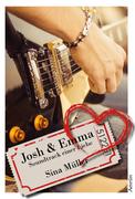 Josh & Emma: Soundtrack einer Liebe (Band 1)