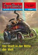 Perry Rhodan 2553: Die Stadt in der Mitte der Welt (Heftroman)