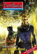 Perry Rhodan 2700: Der Techno-Mond (Heftroman)
