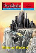 Perry Rhodan 2522: Winter auf Wanderer (Heftroman)