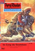 Perry Rhodan 236: Im Camp der Gesetzlosen (Heftroman)