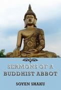 Sermons of a Buddhist Abbot
