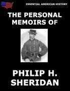 The Personal Memoirs Of P. H. Sheridan