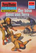 Perry Rhodan 1245: Der böse Geist von Terra (Heftroman)