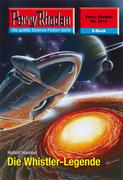 Perry Rhodan 2510: Die Whistler-Legende (Heftroman)