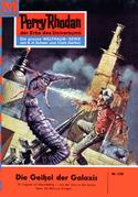 Perry Rhodan 158: Die Geißel der Galaxis (Heftroman)