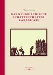Das neugriechische Schattentheater Karagiozis