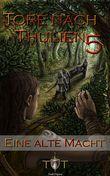 Die Tore nach Thulien - 5. Episode - Eine alte Macht
