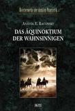 Meisterwerke  der dunklen Phantastik 05: DAS ÄQUINOKTIUM DER WAHNSINNIGEN
