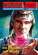 Perry Rhodan 2331: Die Eisstadt von Vaccao (Heftroman)