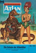 Atlan 44: Die Schule der Attentäter (Heftroman)