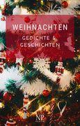 Weihnachten - Gedichte und Geschichten