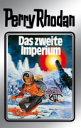 Perry Rhodan 19: Das zweite Imperium (Silberband)