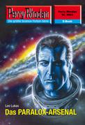Perry Rhodan 2593: Das PARALOX-ARSENAL (Heftroman)