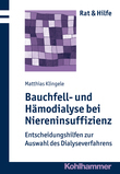 Bauchfell- und Hämodialyse bei Niereninsuffizienz