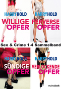 Sex & Crime 1-4 Sammelband