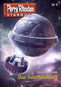 Stardust 9: Das Seuchenschiff