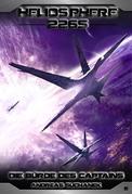 Heliosphere 2265 - Band 6: Die Bürde des Captains (Science Fiction)