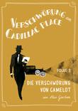 Verschwörung am Cadillac Place 9: Die Verschwörung von Camelot