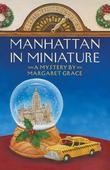 Manhattan in Miniature: A Miniature Mystery