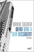 Dead End 2 - Der Dissident