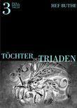 Töchter der Triaden - Band3