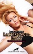 LadiesGangBang | Erotische Kurzgeschichte