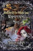 Whispering Mist: Book One of the Vudaki Saga