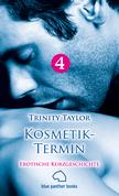 Kosmetik-Termin | Erotische Kurzgeschichte