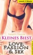 Kleines Biest | Erotische 21 Minuten - Love, Passion & Sex